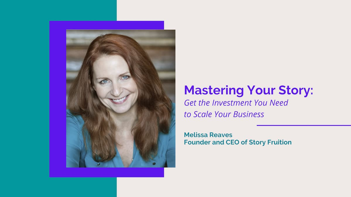 Melissa Reaves Mastering Your Story
