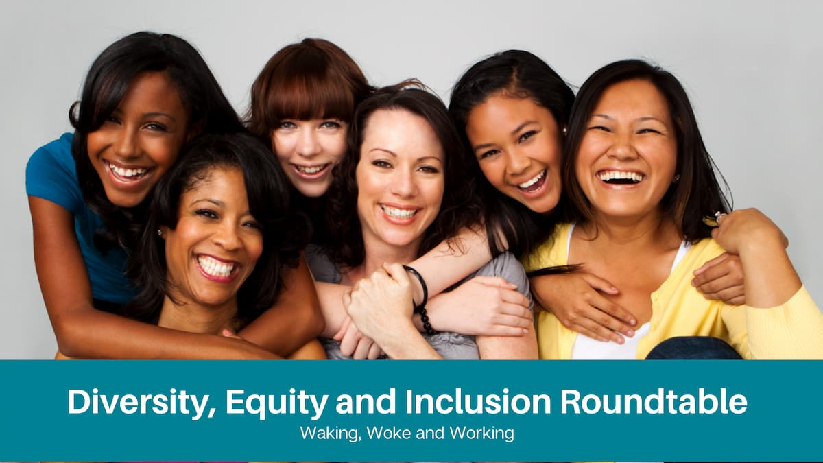 Diversity, Equity and Inclusion Roundtable